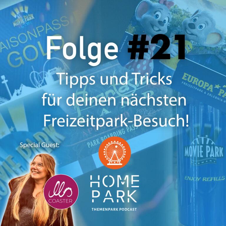 Folge #21 – Tipps und Tricks für deinen nächsten Freizeitpark-Besuch!